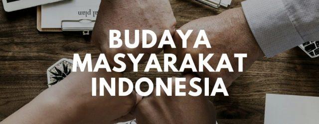 mengapa sifat kerjasama telah lama berakar dalam budaya masyarakat indonesia
