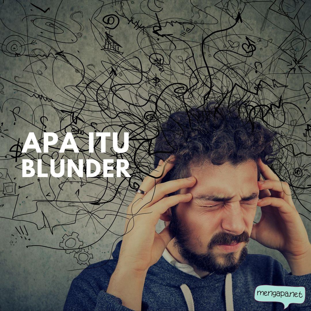 apa itu blunder artinya - arti blunder adalah