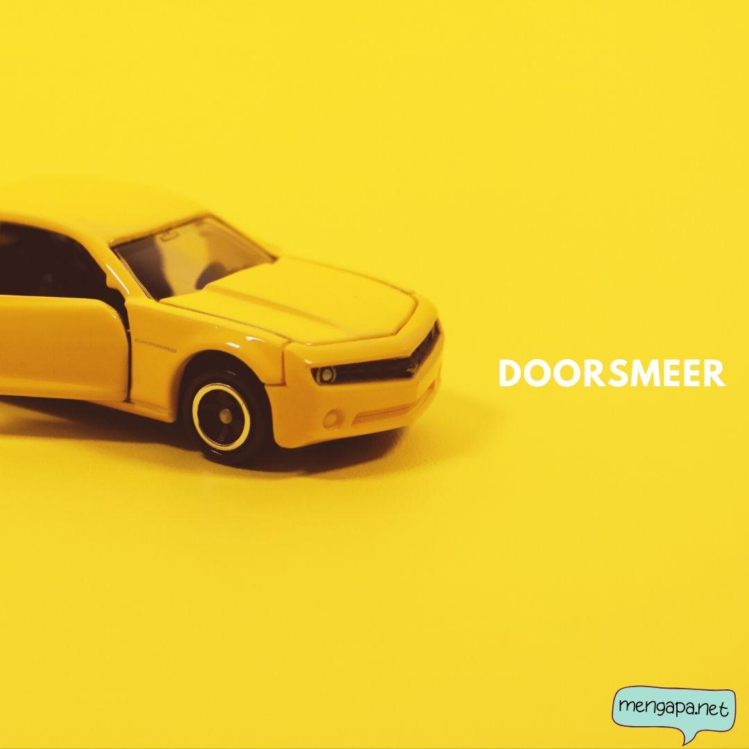 apa itu doorsmeer mobil artinya - arti doorsmeer adalah
