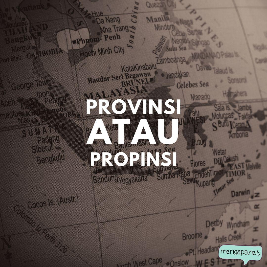 Provinsi Atau Propinsi Menurut KBBI - yang benar provinsi atau propinsi