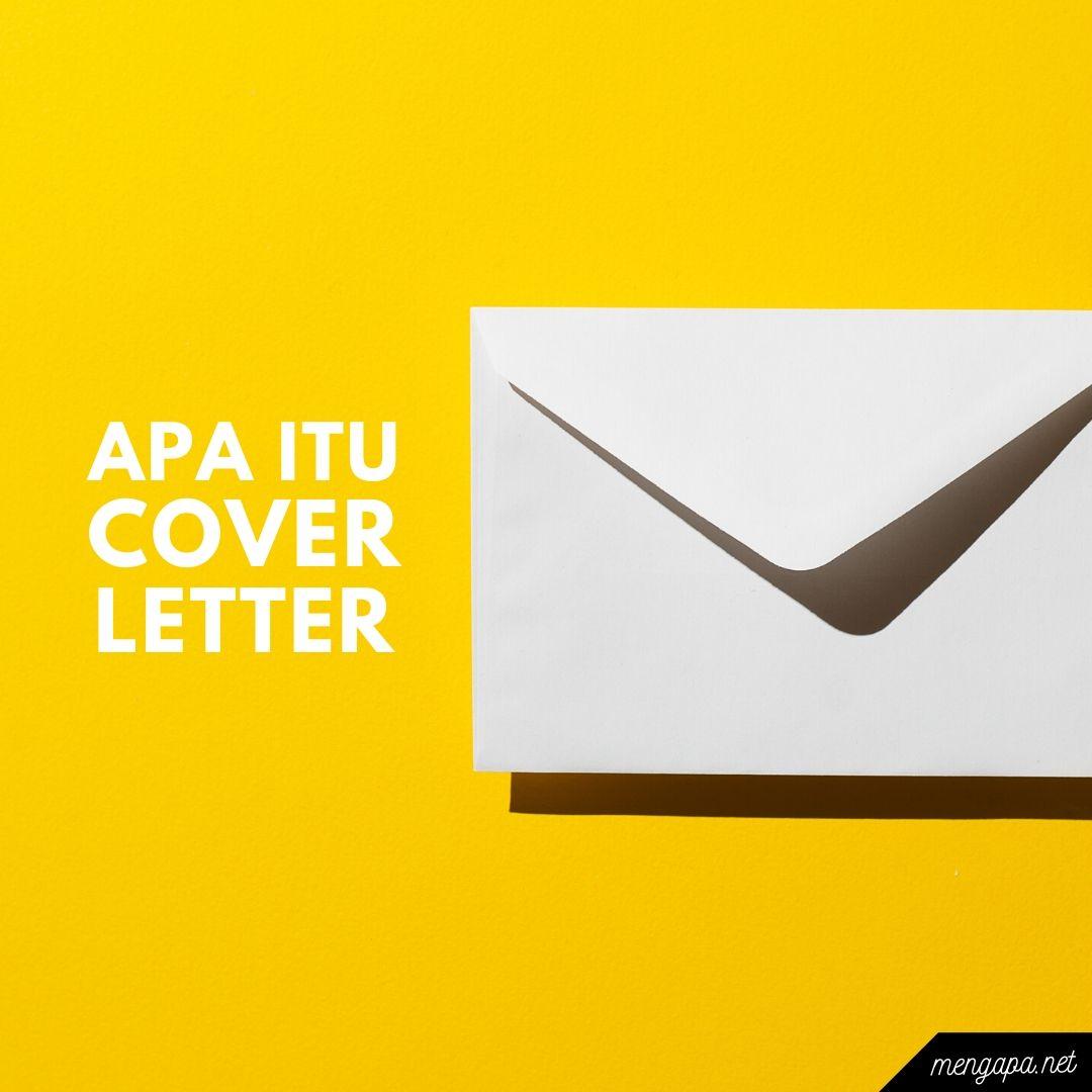 apa itu cover letter artinya - arti cover letter adalah