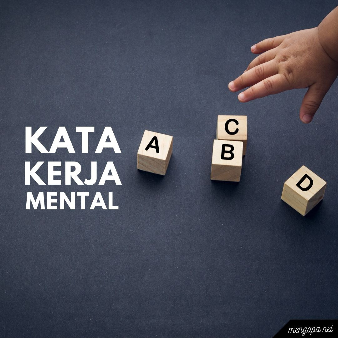kata kerja mental adalah - contoh kata kerja mental